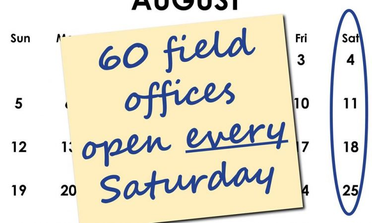60 Field Offices Open Saturdays